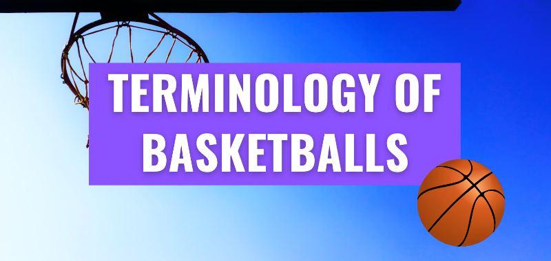 terminology of basketball