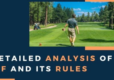 A detailed analysis of golf and its rules