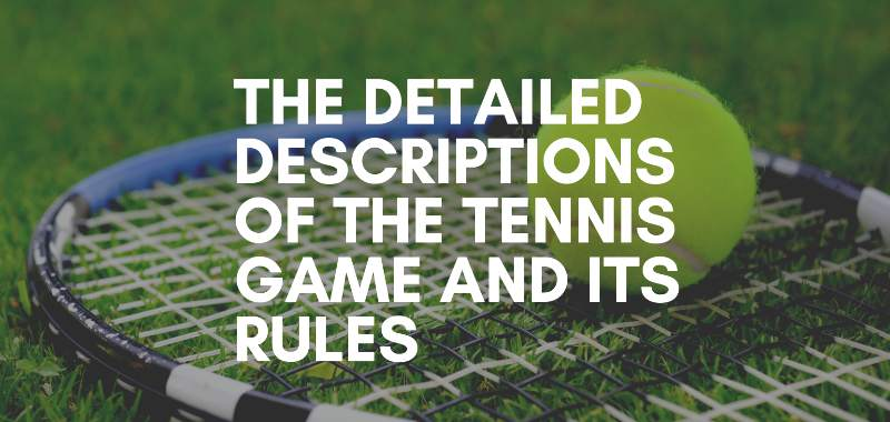 tennis game descriptions